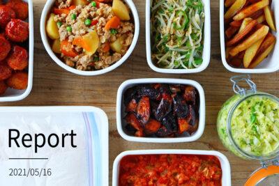 人気の食材で8品。週末まとめて作り置きレポート(2021/05/16)